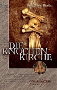 Titelbild der Anthologie: Die Knochenkirche